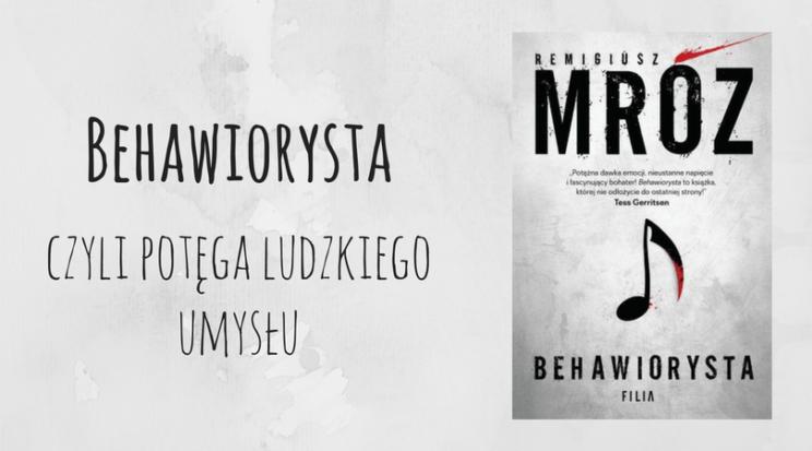 Behawiorysta - Remigiusz Mróz