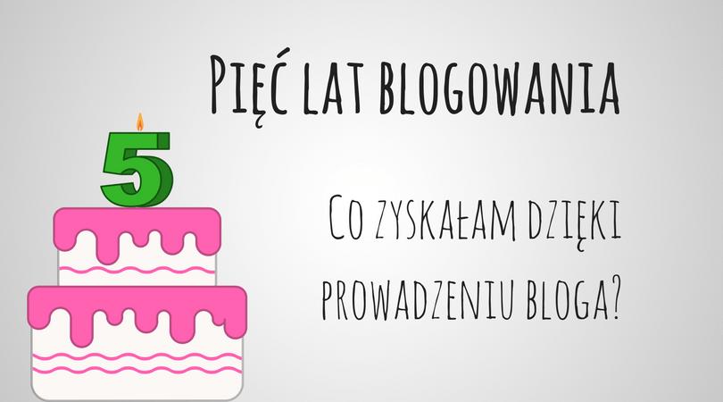 pięć lat blogowania