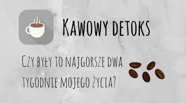 Kawowy detoks
