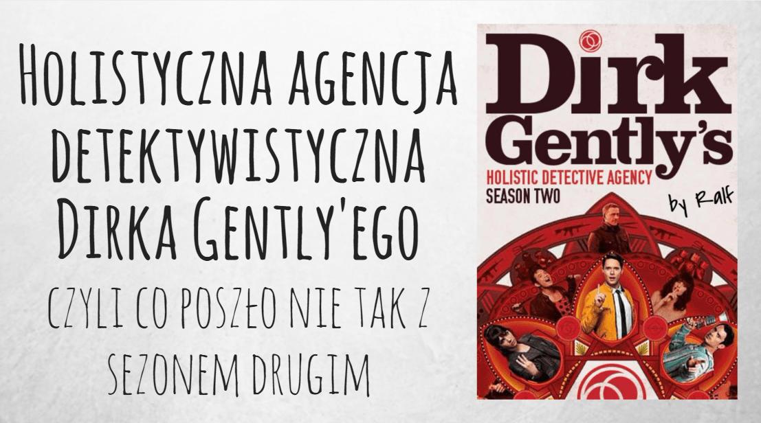Holistyczna agencja detektywistyczna Dirka Gently'ego sezon 2