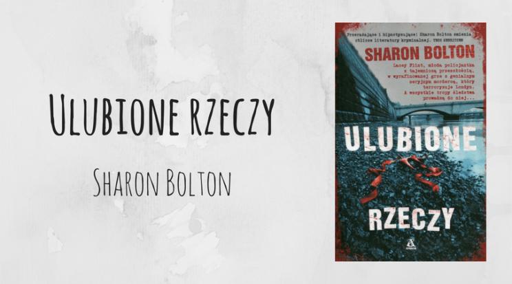 Ulubione rzeczy Karuzela samobójczyń Sharon Bolton