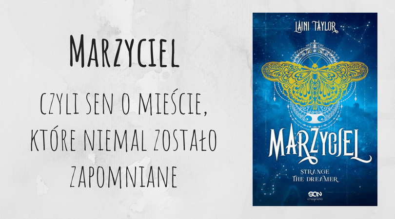 Marzyciel Strange the dreamer tom 1 Laini Taylor