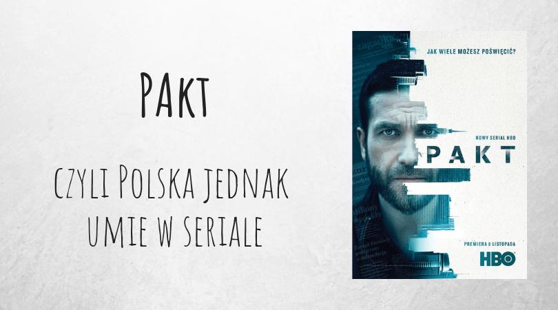 Pakt polski serial polskie seriale