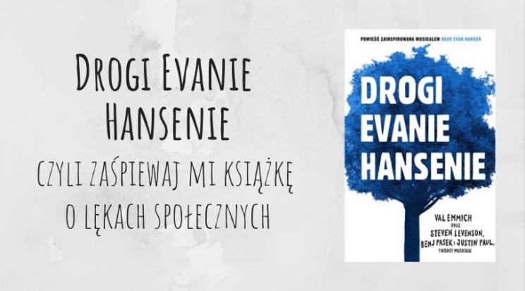 Drogi Evanie Hansenie Val Emmich