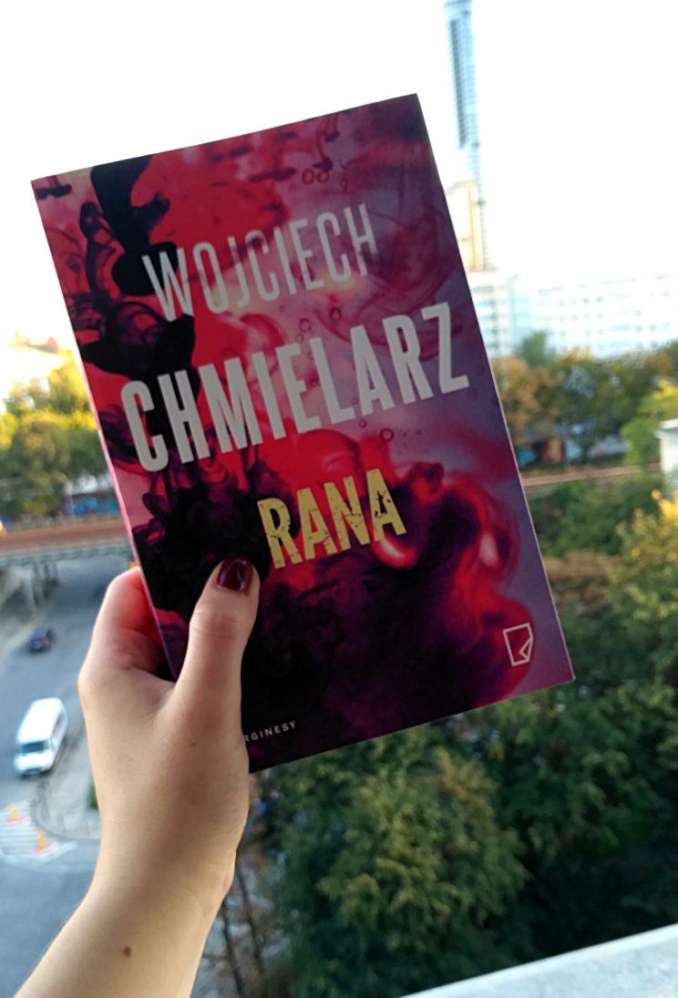 Rana Wojciech Chmielarz recenzja książki