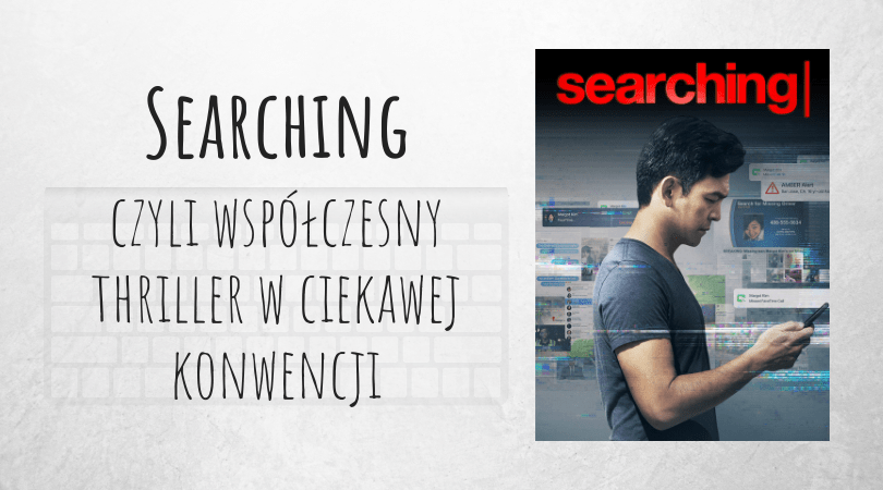 film Searching recenzja