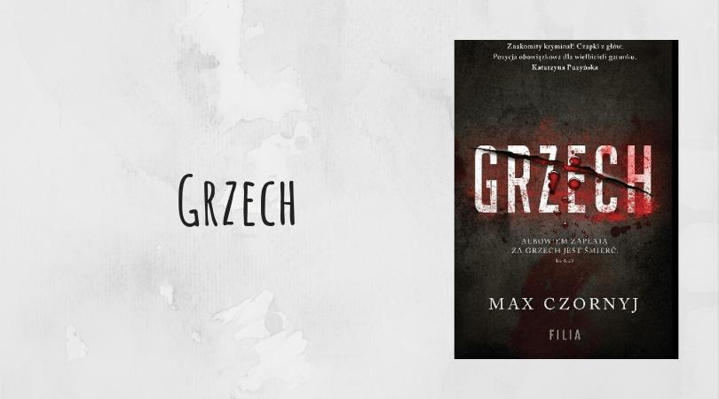 Grzech Max Czornyj wydawnictwo Filia książka recenzja