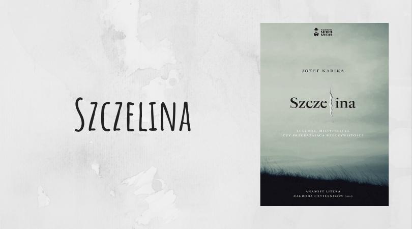 Szczelina Jozef Karika wydawnictwo Stara Szkoła