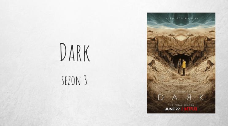 Dark sezon 3 netflix sezon recenzja