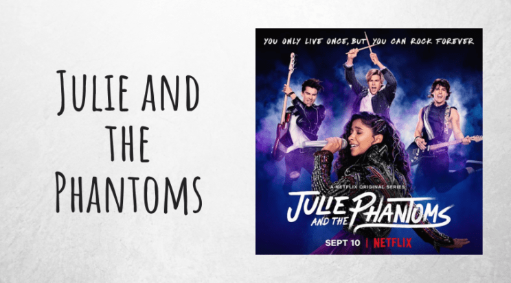 Julie and the Phantoms Kenny Ortega Netflix serial recenzja