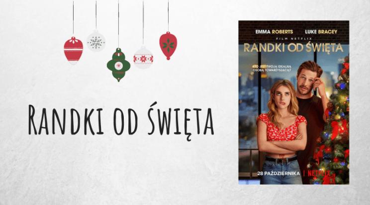 Randki od święta film świąteczny film na święta Netflix