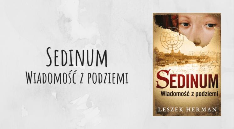 Sedinum Wiadomość z podziemi Leszek Hermann wydawnictwo Muza recenzja
