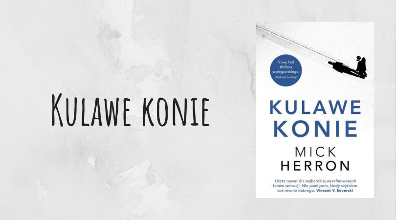 Kulawe konie Mick Herron wydawnictwo Insignis recenzja thriller szpiegowski
